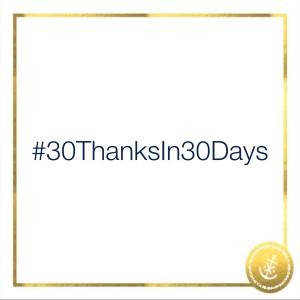 #30ThanksIn30Days